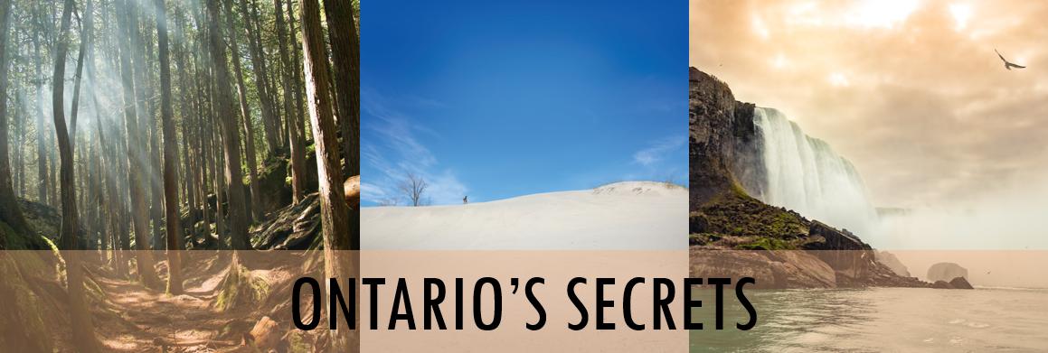 Discover the secrets of Ontario
